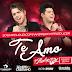 Lançamento: Zé Neto e Cristiano - Te Amo (Andrë Edit 'Slow Remix 2016)