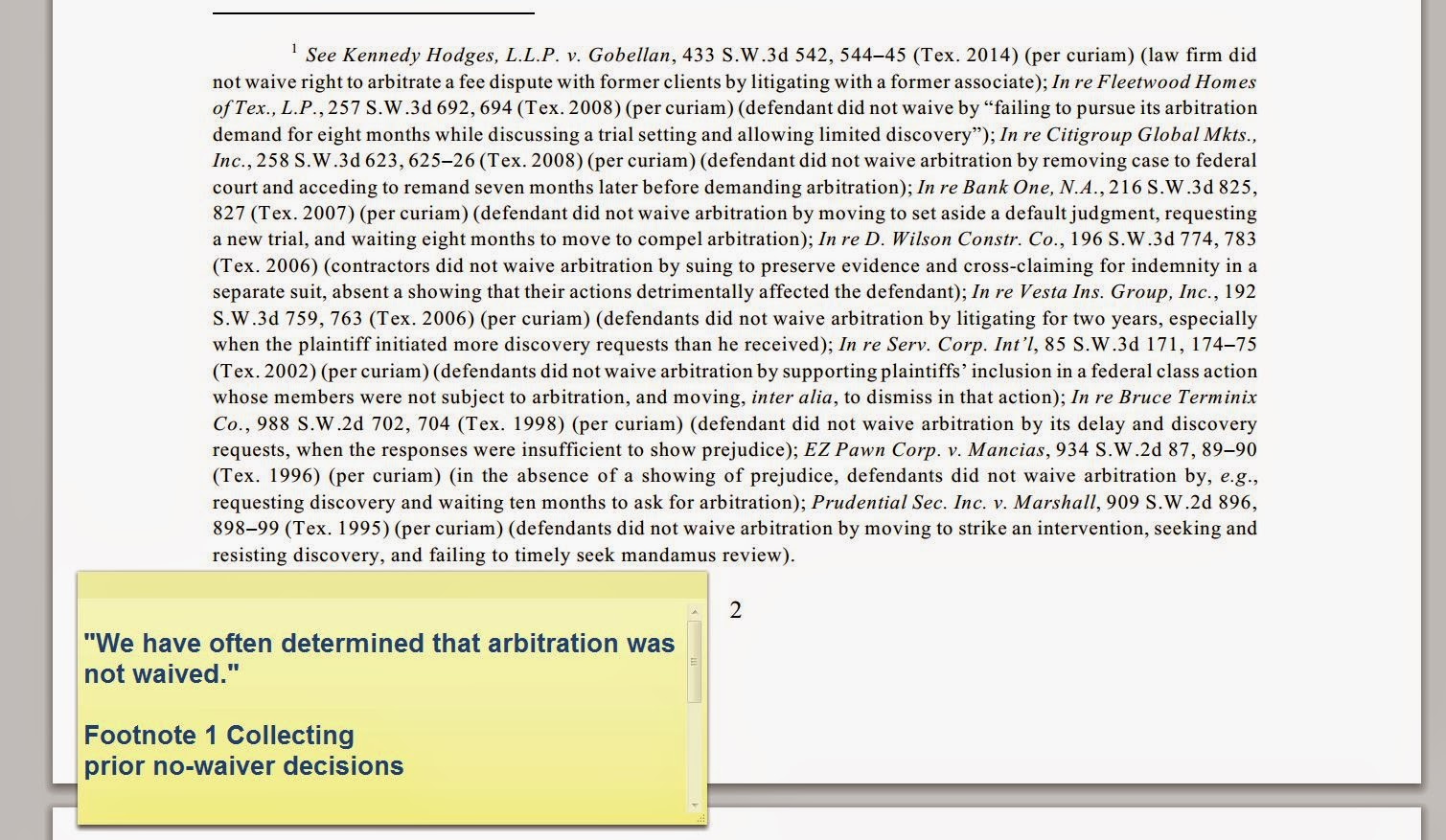 """We have often determined that arbitration was not waived."" Footnote 1 Collecting  prior no-waiver decisions"