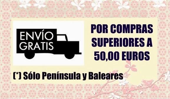 ENVIO GRATUITO POR COMPRAS SUPERIORES A 50 EUROS