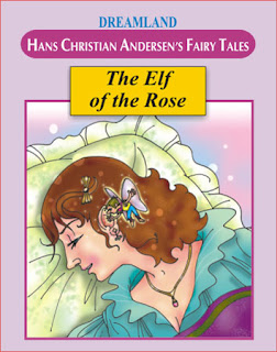 DONGENG BAHASA INGGRIS : THE ELF OF THE ROSE