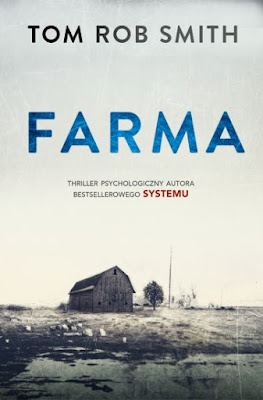 """Farma"" Tom Rob Smith"