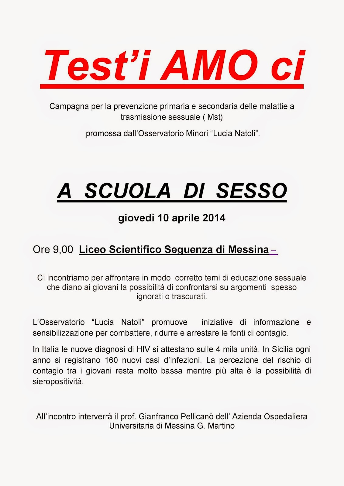 """L'OSSERVATORIO MINORI """"LUCIA NATOLI"""" DI MESSINA PROMUOVE LA CAMPAGNA """"TEST'I AMO CI"""""""
