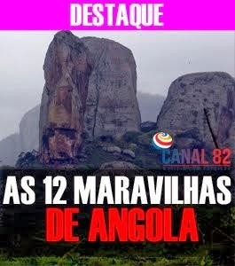 12  MARAVILHAS DE ANGOLA