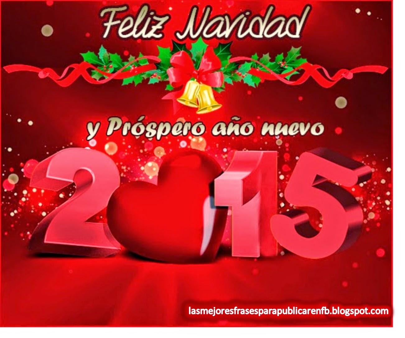 Frases De Navidad Y Año Nuevo: Feliz Navidad Y Próspero Año Nuevo 2015