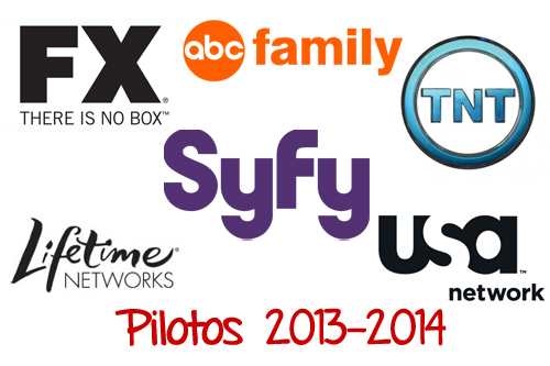 Pilotos 2013 2014 Cable básico basic fx abc family tnt lifetime usa network syfy