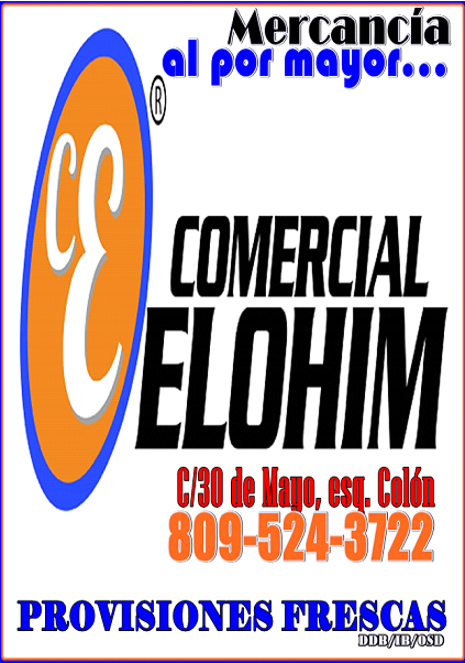 COMERCIAL ELOHIM/BARAHONA, TELS: 809-524-3722/CALLE 30 DE MAYO, ESQ. COLON