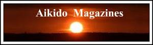 <em><strong>Aikido Magazines</strong></em>
