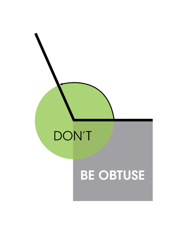 circle, square and angle with text don't be obtuse