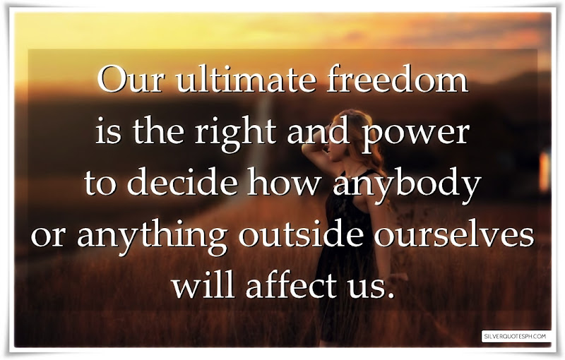 Our Ultimate Freedom