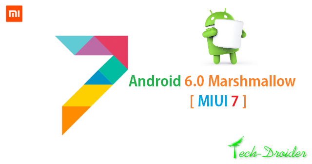 Xiaomi confirms MIUI 7 with marshmallow coming soon !