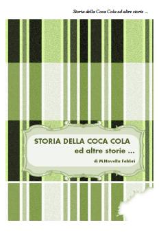 Storia della coca cola ed altre storie...