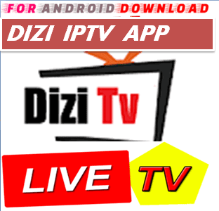 FOR ANDROID DOWNLOAD: Android DiziTV IPTV Pro Apk -Update Android