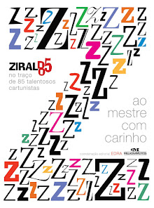 LIVRO BIOGRÁFICO / ILUSTRATIVO: Ziraldo 85 - Ao Mestre Com Carinho / Autor: EDRA