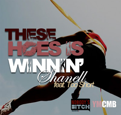 Shanell - These Hoes Is Winnin'