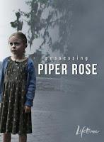 La posesion de Piper Rose (2011) online y gratis