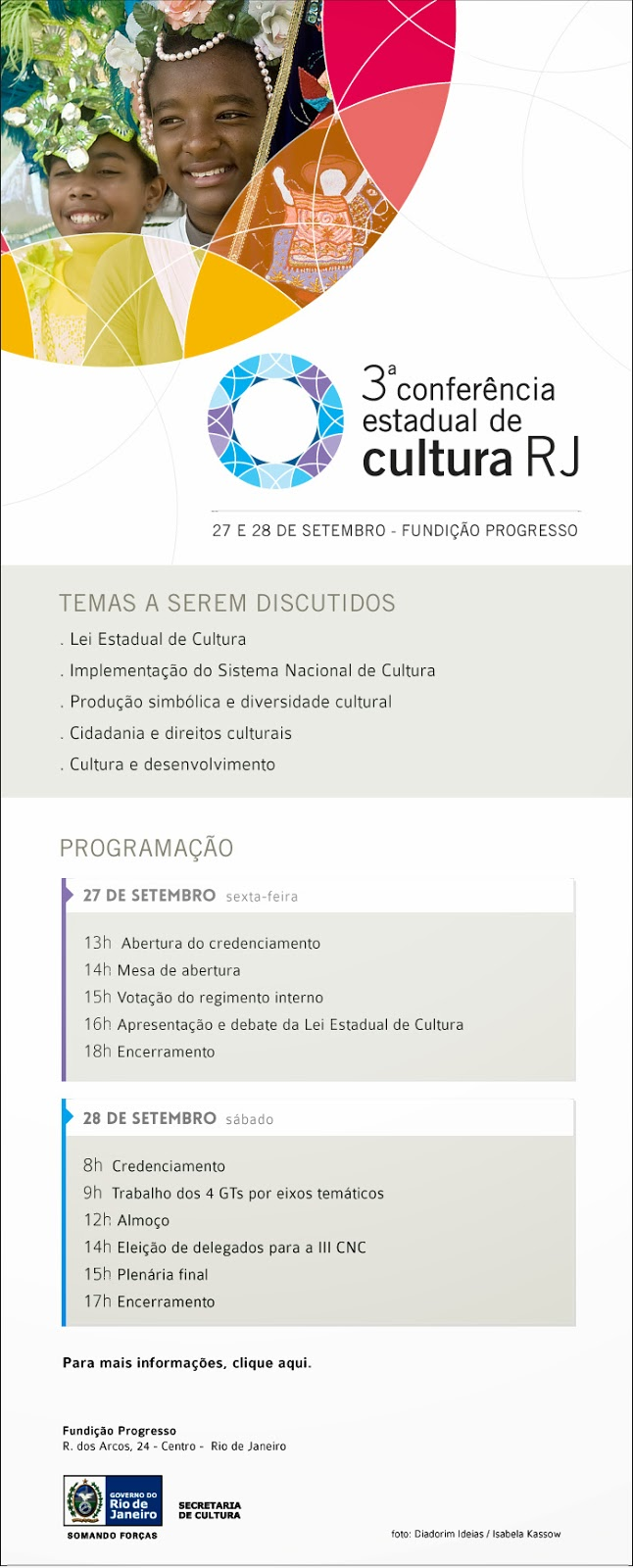 3ª Conferência Estadual de Cultura RJ dias 27 e 28/09/13 na Fundição Progresso