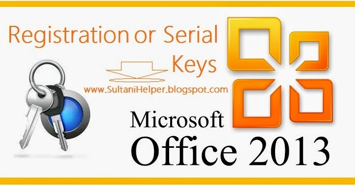 Registration or serial keys for microsoft office 2013 - Office professional plus 2013 license key ...
