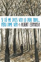 http://rinconcitodeleer.blogspot.com/2015/07/albert-espinosa.html#.VZr4u1JR7ts