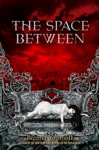 (Reseña) The Space Between -  Brenna Yovanof