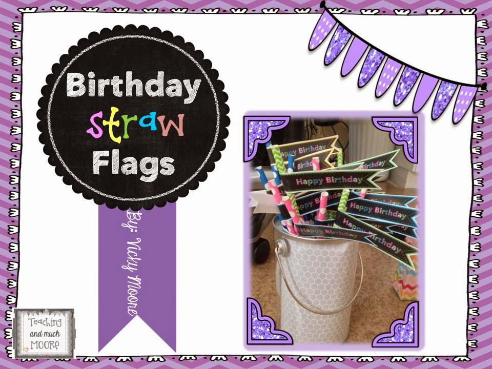 http://www.teacherspayteachers.com/Product/Birthday-Straw-Flags-freebie-easy-to-print-and-make--1347426