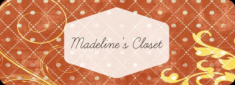 Madeline's Closet