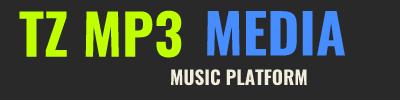 TZ MP3 MEDIA | LATEST TANZANIA MUSIC DOWNLOADS