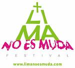 Festival LIMA NO ES MUDA