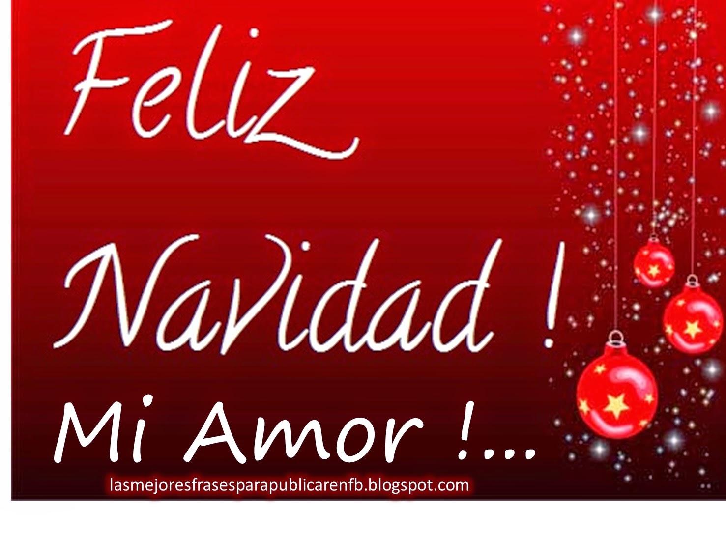 Frases De Navidad: Feliz Navidad Mi Amor