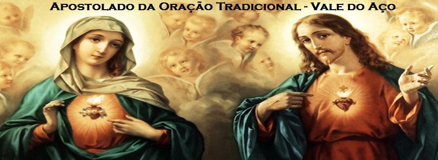 Apostolado da Oração Tradicional - Vale do Aço