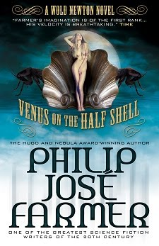 COMING DECEMBER 2013 Venus on the Half-Shell by Philip José Farmer