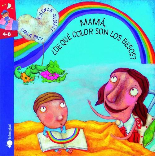 Mamá, ¿de qué color son los besos? Cuento recomendado por Social-Vips