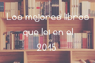 Los mejores libros que leí en el 2015