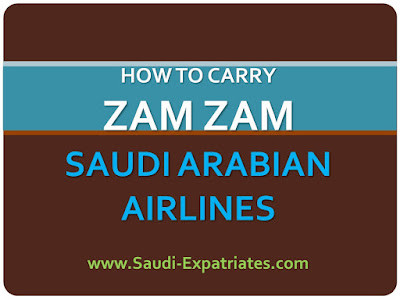 CARRY ZAMZAM IN SAUDIA AIRLINES