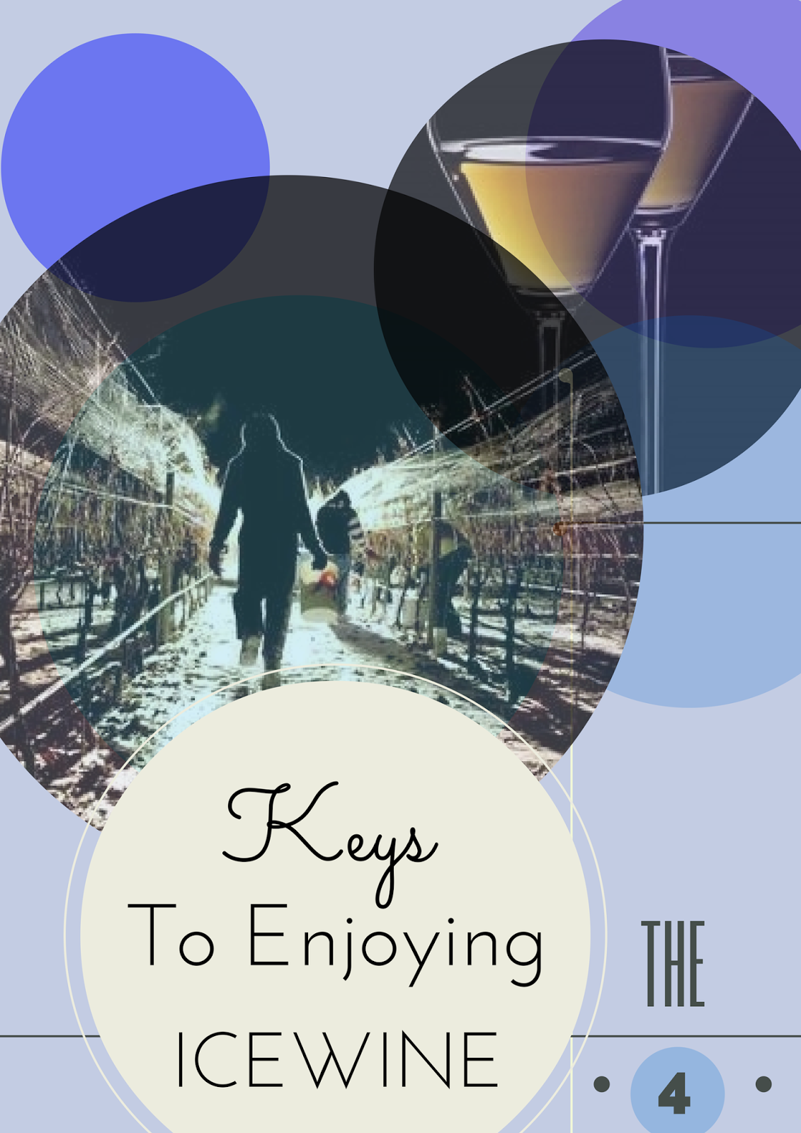 The 4 Keys to Icewine
