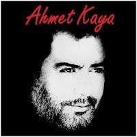 Ahmet Kaya Şarkı Sözleri