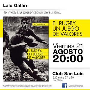 Lalo Galán presenta su libro El Rugby, un juego de valores