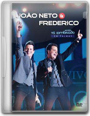 Capa João Neto e Frederico    Tá Combinado   DVDRip (2012)