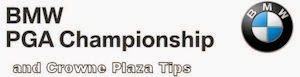 BMW PGA &amp; Crowne Tips