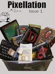 Pixellation Magazine Issue 1