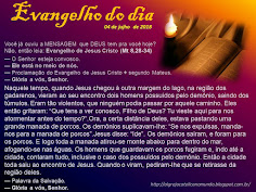 EVANGELHO DO DIA - JULHO 2018