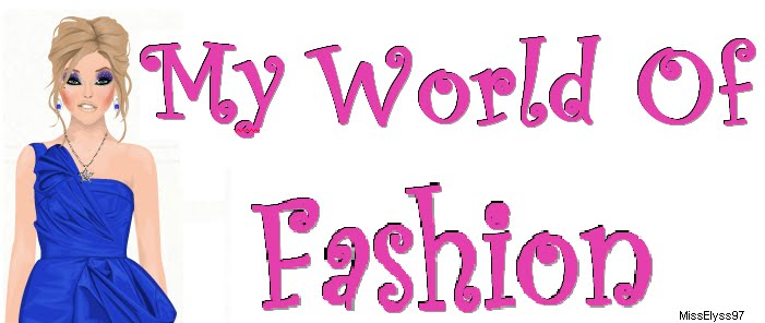 My World Of Fashion