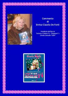 """Commento di Enrica Claudia De Fanti,Presidente dell 'Ass.ne Turismo e Cultura P.L. """"Carpanea"""" e Ci"""