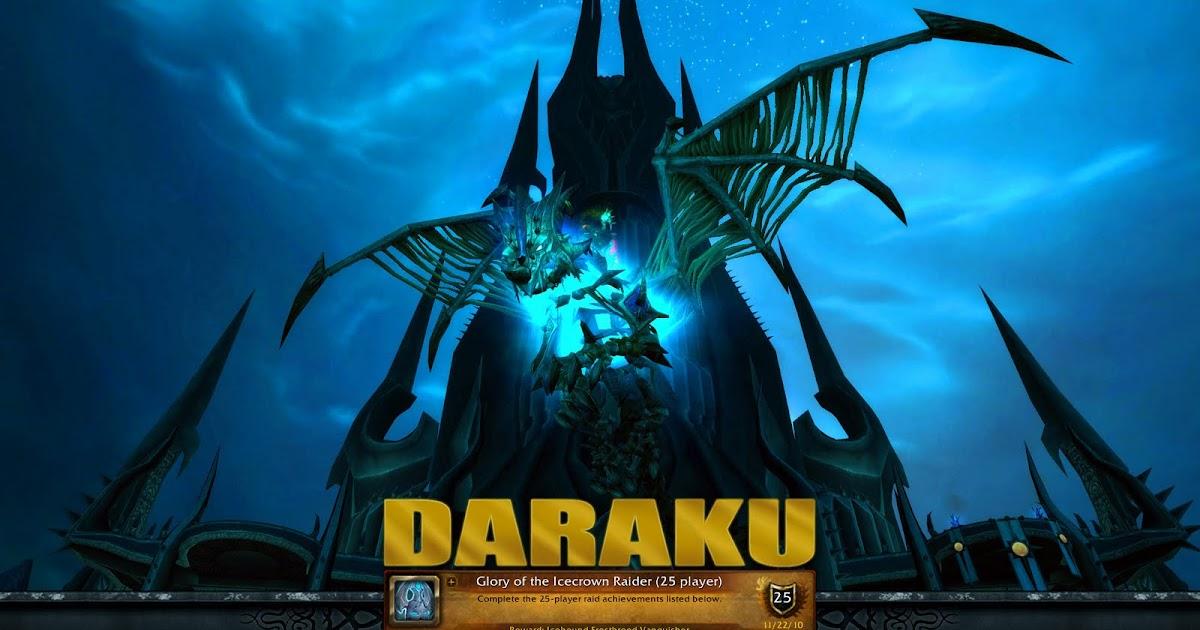 Daraku: Glory of the Icecrown Raider (25)