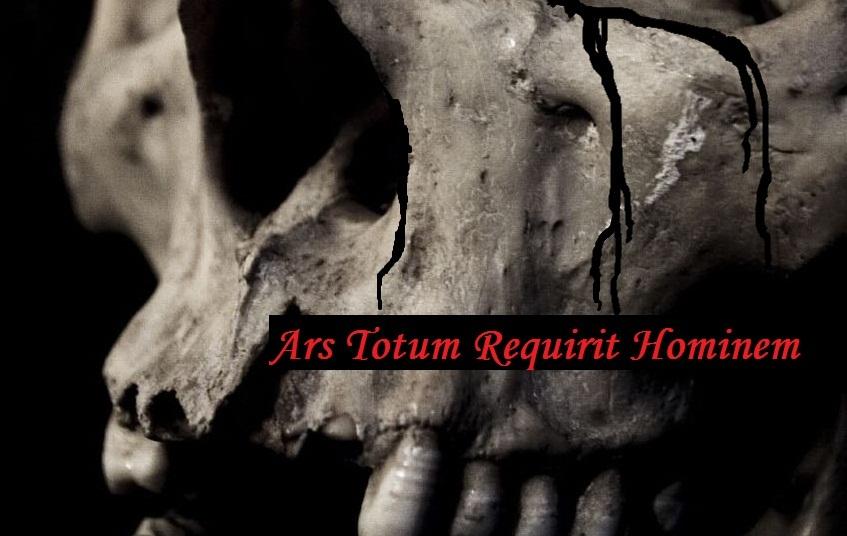 Ars Totum Requirit Hominem