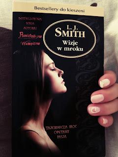 Wizje w mroku - L.J. Smith + akcja