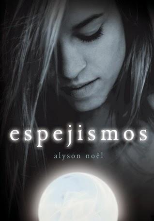 Espejismos (Alyson Nöel)