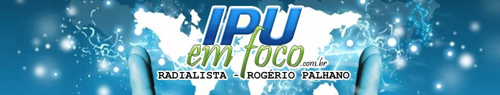 IpuemFoco - Rádialista Rogério Palhano
