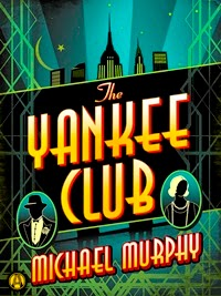 1933 and 2014: A look at then and now, an essay by Michael Murphy, author of The Yankee Club