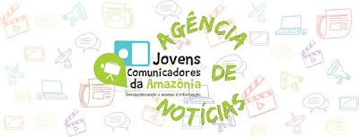 Agência de Notícias: Jovens Comunicadores da Amazônia