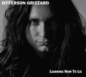 jefferson grizzard learning how to lie